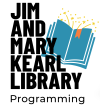 Jim and Mary Kearl Library Programming